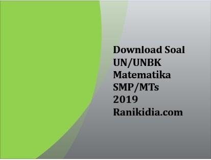 Download Soal dan Jawaban Lat UN/UNBK Matematika SMP/MTs 2019