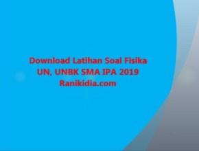 Download Latihan Soal Fisika UN, UNBK SMA IPA 2019