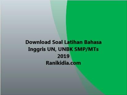 Download Soal dan Jawaban Lat Bahasa Inggris UN, UNBK SMP/MTs 2019