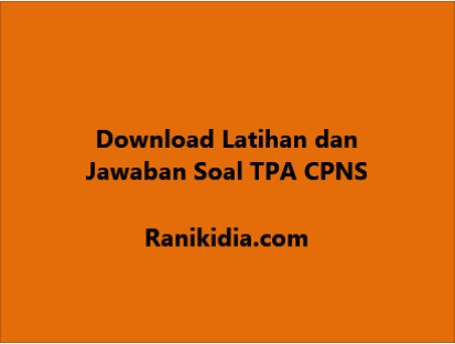 Download Latihan dan Jawaban Soal TPA CPNS 2019