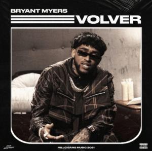 Bryant Myers – Volver