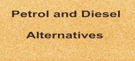 Alternatives to Petrol and Diesel