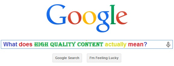 What does High Quality Content really mean?