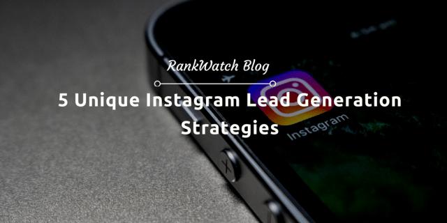 Unique Instagram Lead Generation Strategies