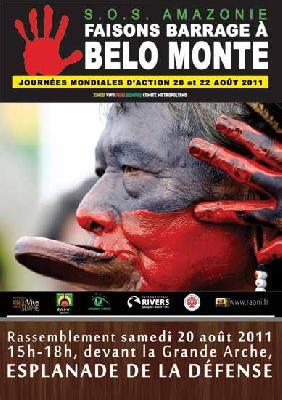 Belo Monte : tous devant la Grande Arche de la Défense samedi 20 août pour sauver le