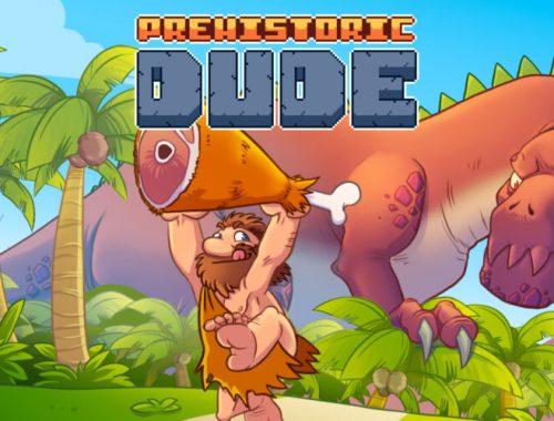 Prehistoric Dude