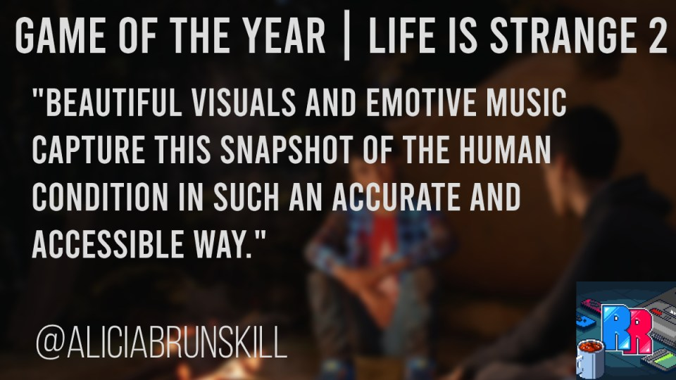Game of the year for Alicia Brunskill is Life of Strange 2