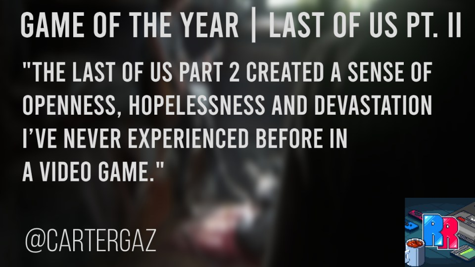 Last of Us Part Two game of the year from Cartergaz