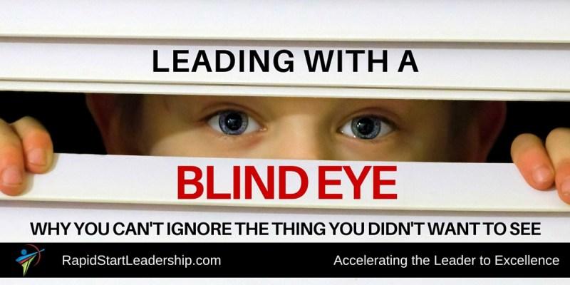 Blind Eye Leadership