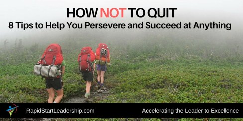 How Not to Quit