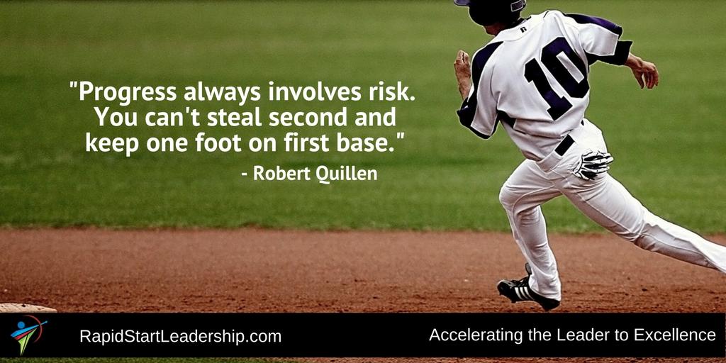 Progress Involves Risk