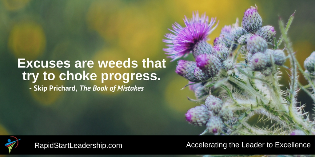 Excuses are Weeds