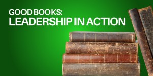 Good Books - Leaders in Action