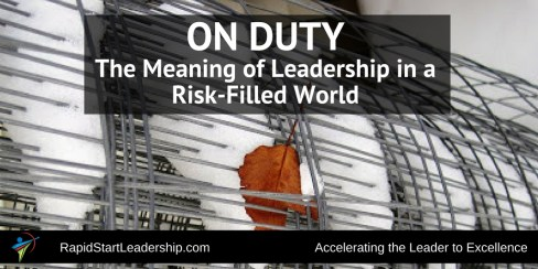 On Duty - Leadership in a Risk-Filled World