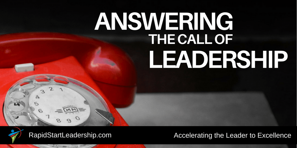Answering the Call of Leadership