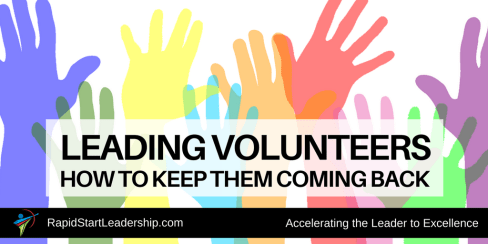 Leading Volunteers - How to Keep Them Coming Back