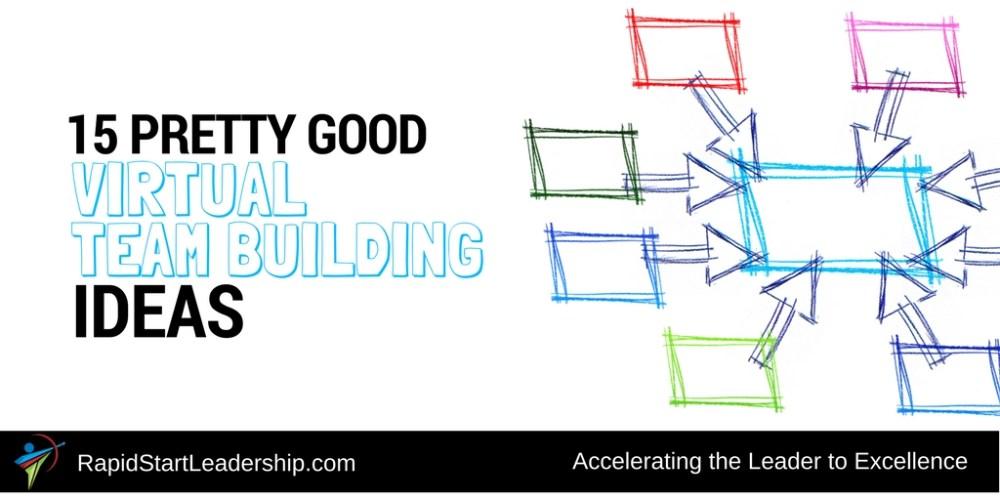 15 Pretty Good Virtual Team Building Ideas