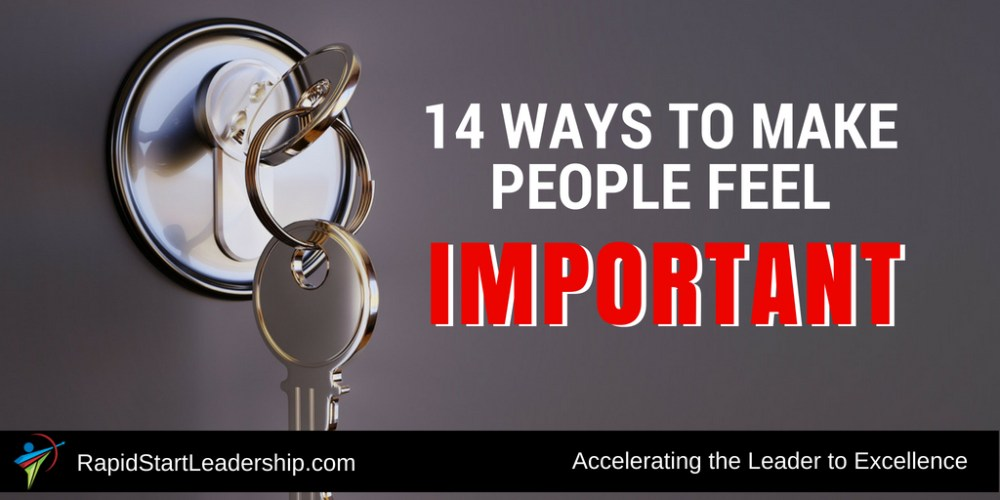 14 Ways to Make People Feel Important