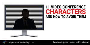 11 Video Conference Characters and How to Avoid Them