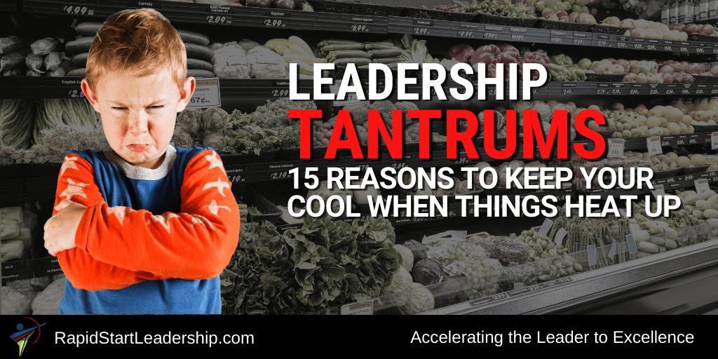 Leadership Tantrums