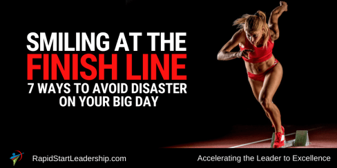 Smiling at the Finish Line - 7 Ways to Avoid Disaster on Your Big Day