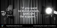 Spotlight the Support