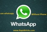How to use WhatsApp without Phone Number – Method 1