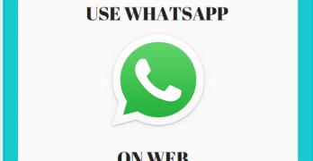 (WhatsApp Web) How to use WhatsApp on Web
