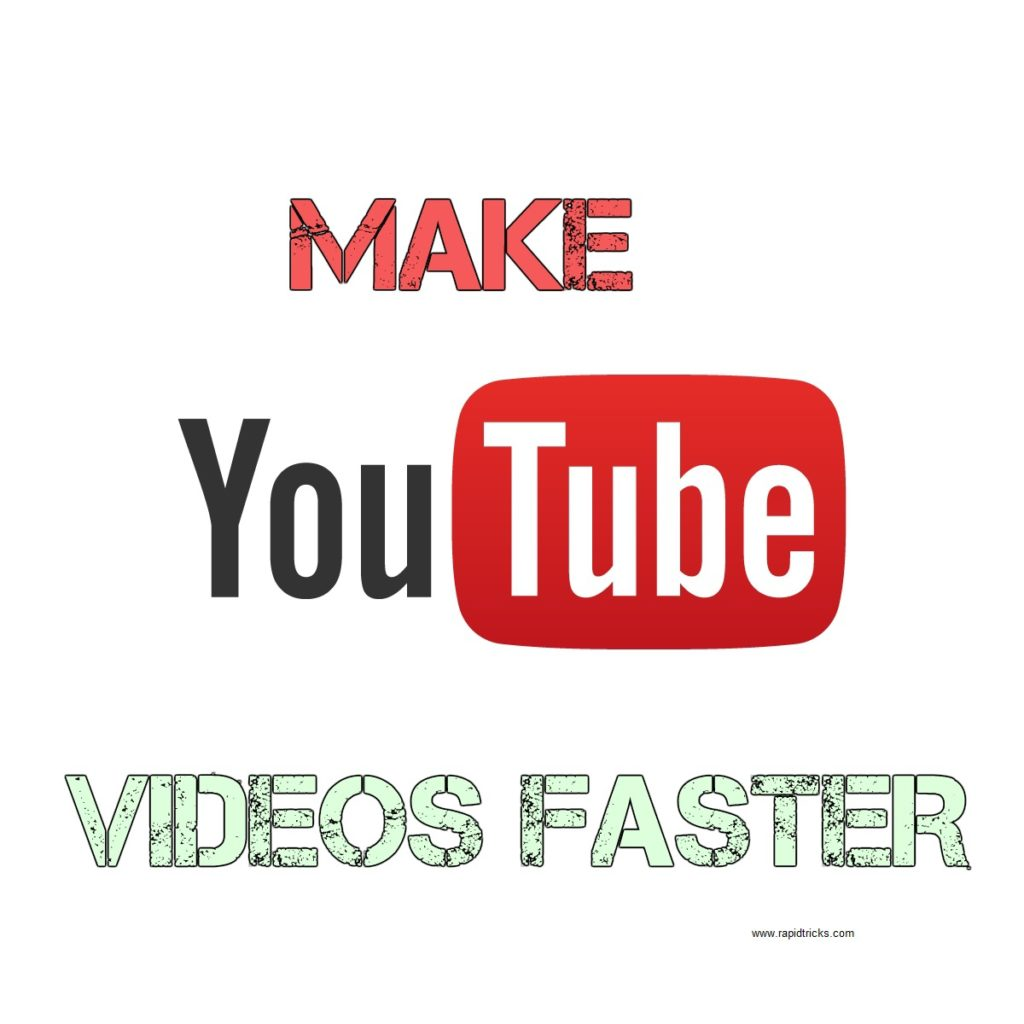 How to Play YouTube Videos Fast Without Buffering