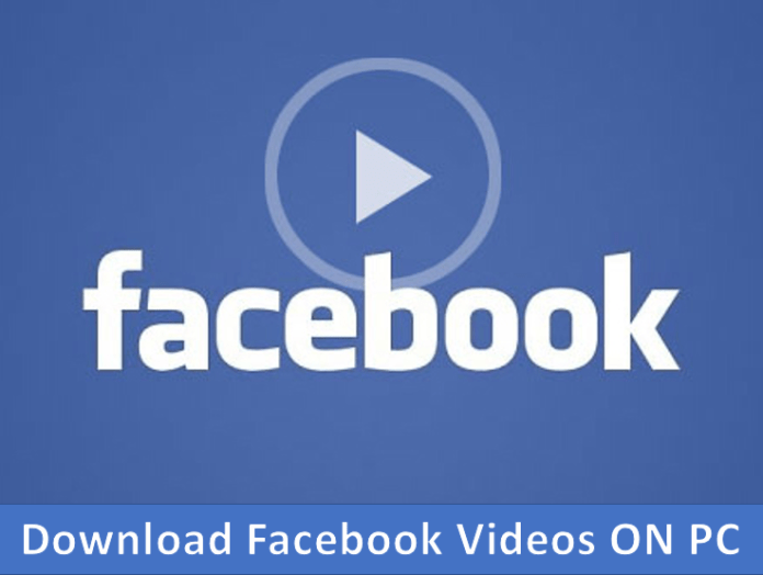 How To Download Facebook Videos On Your PC - 2017