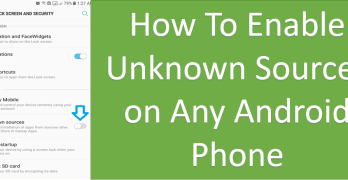 Enable Unknown Sources On Android Phones for Allow installation of Apps