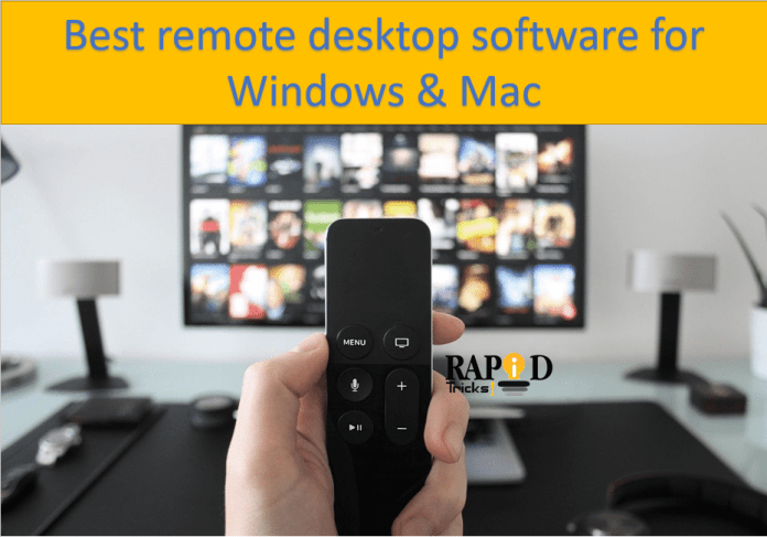 Best remote desktop software for Windows & Mac