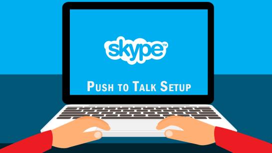 How to Make Skype Push to Talk