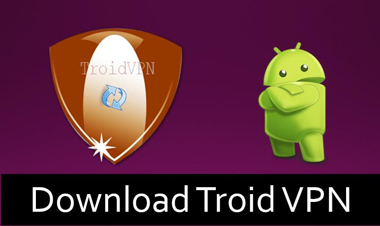 Troid VPN APK