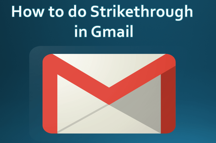 Strikethrough in Gmail