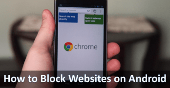 How to block websites on android chrome browser [Step by Step Guide]