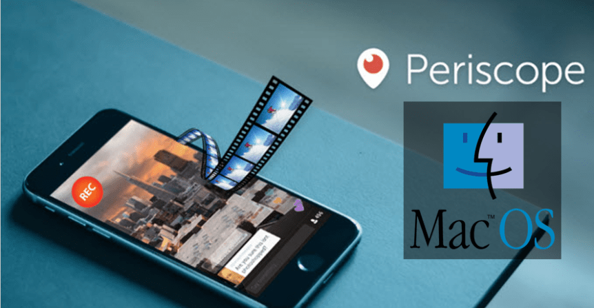 Download Periscope For MAC