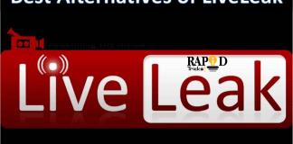 Sites Like LiveLeak – Best Alternatives of LiveLeak