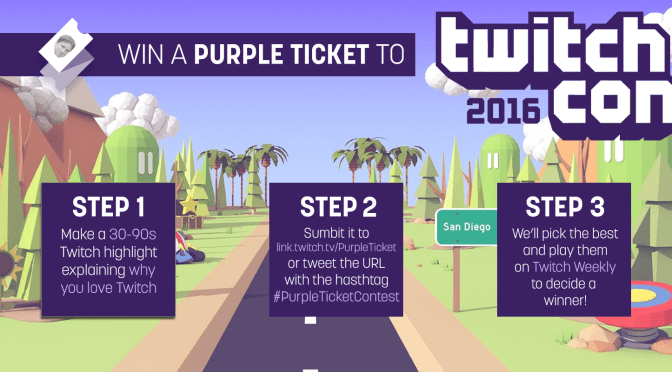 Make a video, win an all-access Purple Ticket to TwitchCon!