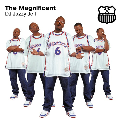 Dj Jazzy Jeff – The Magnificent
