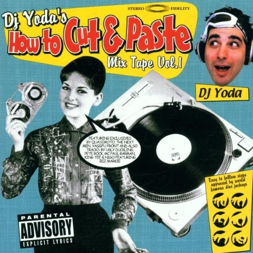 Dj Yoda – Dj Yoda's How To Cut & Paste Mixtape Vol. 1