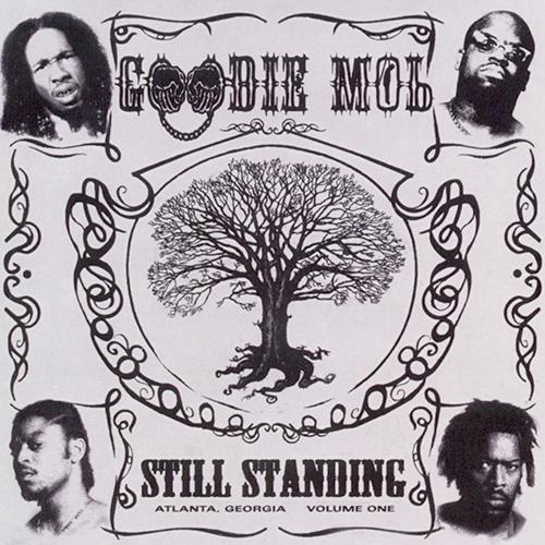Goodie Mob – Still Standing