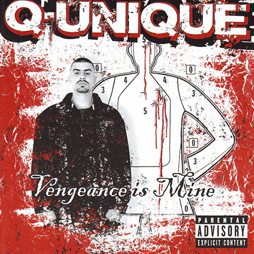 Q-Unique – Vengeance Is Mine