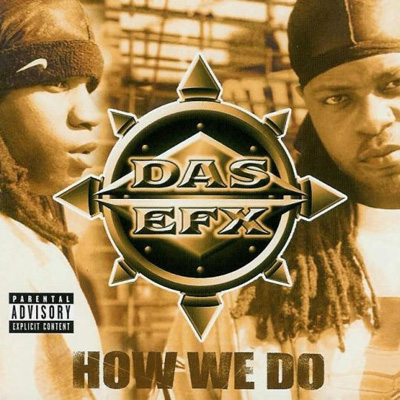 Das EFX – How We Do
