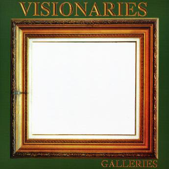 Visionaries – Galleries