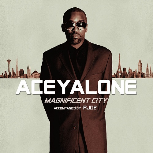 Aceyalone accompanied by RJD2 – Magnificent City