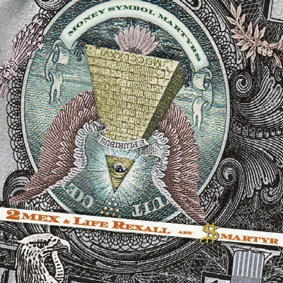2Mex & Life Rexall Are $martyr – Money Symbol Martyrs