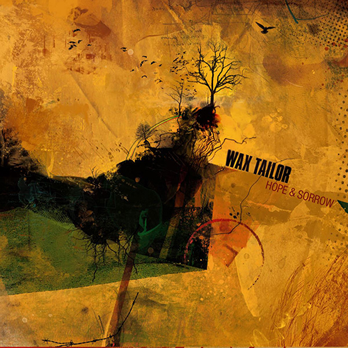 Wax Tailor – Hope & Sorrow