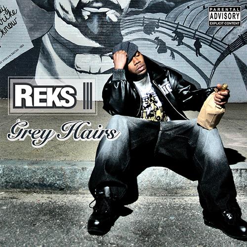 Reks – Grey Hairs