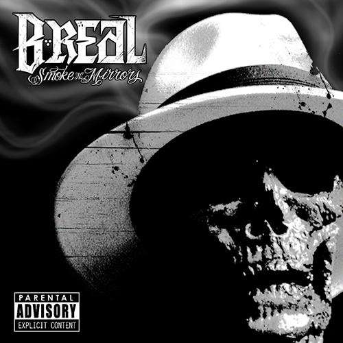 B-Real – Smoke N Mirrors